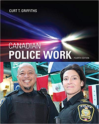 Test Bank for Canadian Police Work 4th Edition