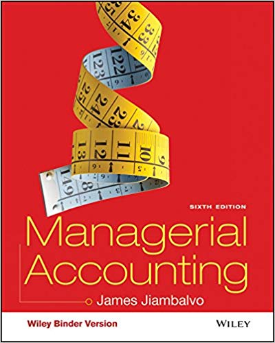 Test Bank for Managerial Accounting, Binder Ready Version 6th Edition
