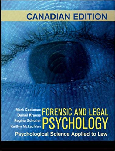 Test Bank for forensic and Legal Psychology Canadian Edition