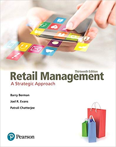 Solution Manual for Retail Management A Strategic Approach 13th by Berman
