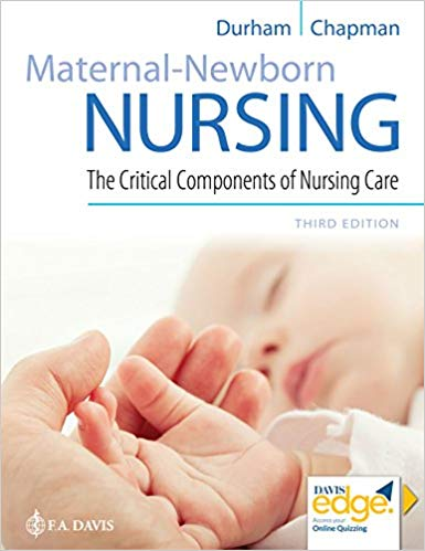 Test Bank for Maternal-Newborn Nursing 3rd by Durham