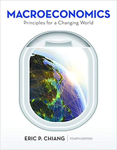 Test Bank for Macroeconomics Principles for a Changing World 4th by Chiang