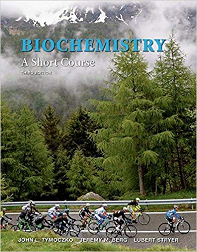 Solution Manual for Biochemistry A Short Course 3rd by Tymoczko