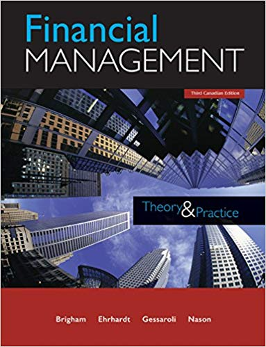 Solution Manual for Financial Management: Theory and Practice Third Canadian Edition