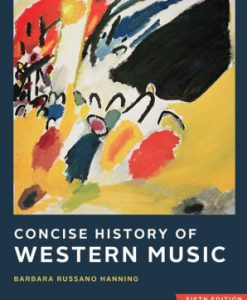 Test Bank for Concise History of Western Music 5th by Hanning