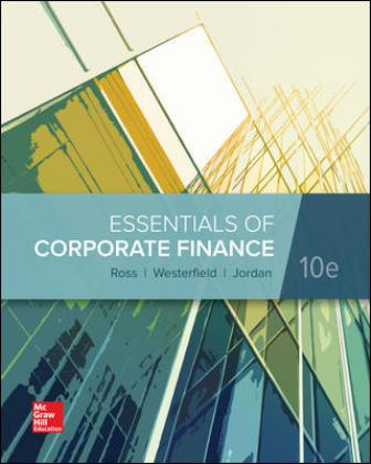 Test Bank for Essentials of Corporate Finance 10th by Ross