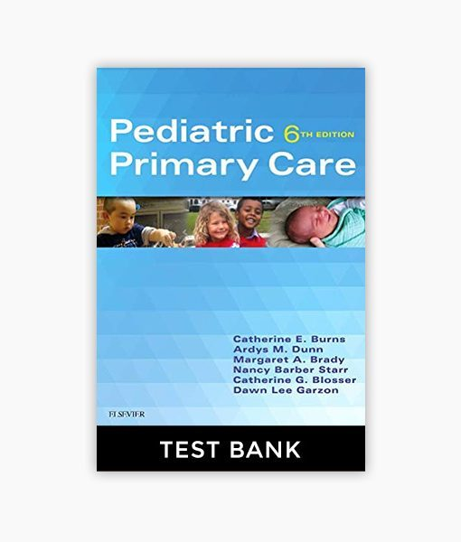 Pediatric Primary Care 6th Edition Burns Test Bank