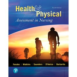 Test Bank for Health and Physical Assessment In Nursing 4th Edition by Fenske