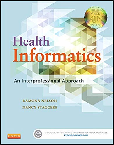 Test Bank for Health Informatics: An Interprofessional Approach 1st Edition
