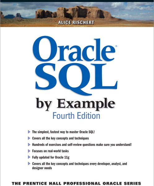Solution Manual for Oracle SQL By Example, 4/E 4th Edition Alice Rischert