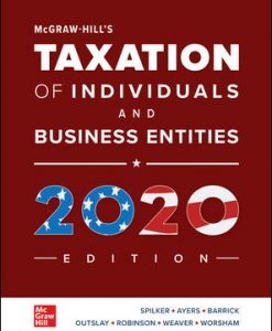 Test Bank for McGraw-Hill's Taxation of Individuals and Business Entities 2020 Edition, 11th by Spilker