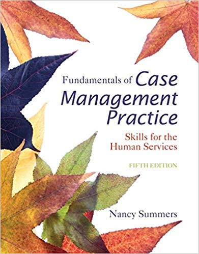 Test Bank for Fundamentals of Case Management Practice: Skills for the Human Services 5th Edition