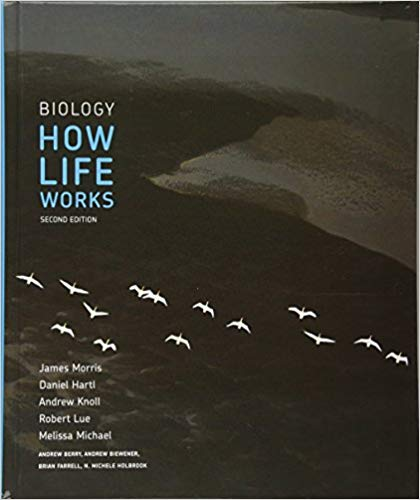 Test Bank for Biology: How Life Works Second Edition