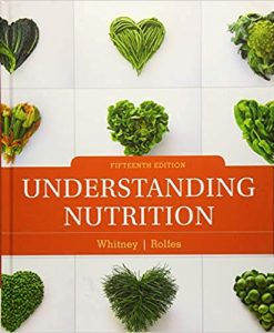 Test Bank for UNDERSTANDING NUTRITION 15th by Whitney