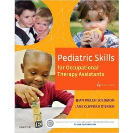 Test Bank for Pediatric Skills for Occupational Therapy Assistants 4th Edition by Solomon