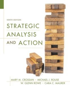 Test Bank for Strategic Analysis and Action, 9th Edition, Mary M. Crossan, ISBN-10: 0133370291, ISBN-13: 9780133370294