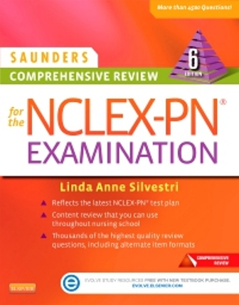 Test Bank for Saunders Comprehensive Review for the NCLEX-PN Examination, 6th Edition, Linda Anne Silvestri, ISBN: 9780323289320