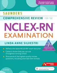 Test Bank for Saunders Comprehensive Review for the NCLEX-RN Examination, 7th Edition, Linda Anne Silvestri, ISBN: 9780323358514