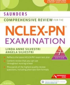 Test Bank for Saunders Comprehensive Review for the NCLEX-PN Examination, 7th Edition, Linda Anne Silvestri, ISBN: 9780323484886