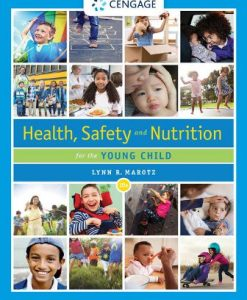Test Bank for Health, Safety, and Nutrition for the Young Child 10th Edition Marotz, ISBN-10: 0357040775, ISBN-13: 9780357040775