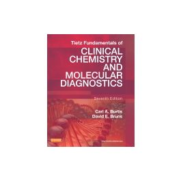 Test Bank for Tietz Fundamentals of Clinical Chemistry and Molecular Diagnostics 7th Edition by Burtis