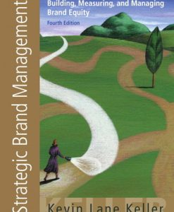Solution Manual for Strategic Brand Management: Building, Measuring, and Managing Brand Equity, 4th by Keller