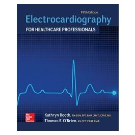 Test Bank for Electrocardiography for Healthcare Professionals 5th Edition By Booth