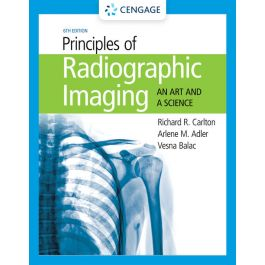 Test Bank for Principles of Radiographic Imaging 6th Edition by Carlton