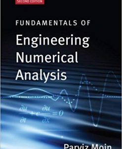 Solution Manual for Fundamentals of Engineering Numerical Analysis 2nd by Moin