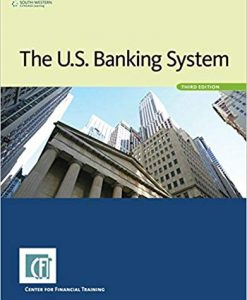 Solution Manual for The U.S. Banking System 3rd Edition