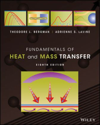 Solution Manual for Fundamentals of Heat and Mass Transfer 8th Edition Bergman ISBN: 1119320429, ISBN: ES81119320425