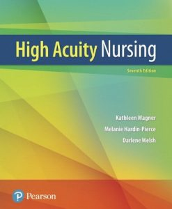 Solution Manual for High-Acuity Nursing 7th Edition Wagner ISBN-10: 0134459296, ISBN-13: 9780134459295