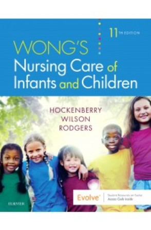 Test Bank forWong's Nursing Care of Infants and Children, 11th Edition, Marilyn J. Hockenberry, David Wilson, ISBN-10: 032354939X, ISBN-13: 9780323549394