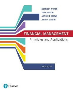 Solution Manual for Financial Management Principles and Applications 8th Australian Edition by Titman