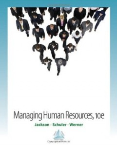 Test Bank for Managing Human Resources, 10th Edition : Jackson