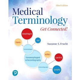 Test Bank for Medical Terminology Get Connected 3rd Edition by Frucht