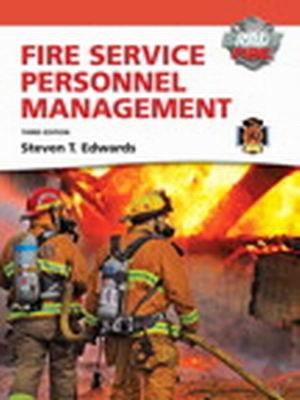Test Bank for Fire Service Personnel Management with MyFireKit, 3/E, Steven T. Edwards, ISBN-10: 0135126770, ISBN-13: 9780135126776