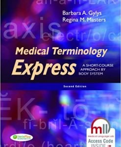 Test Bank for Medical Terminology Express: A Short-Course Approach by Body System 2nd Edition