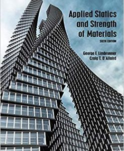 Solution Manual for Applied Statics and Strength of Materials (6th Edition) 6th Edition