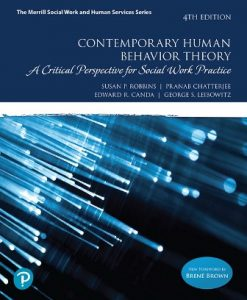 Test Bank for Contemporary Human Behavior Theory: A Critical Perspective for Social Work Practice, 4th Edition, Susan P. Robbins, Pranab Chatterjee, Edward R. Canda, George S. Leibowitz, ISBN-10: 0134779266, ISBN-13: 9780134779263