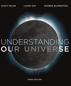 Solution Manual for Understanding Our Universe 3rd Edition, by Stacy Palen, Laura Kay, George Blumenthal, ISBN: 9780393614428, ISBN: 9780393663747, ISBN: 9780393663754, ISBN: 9780393663563, ISBN: 9780393663785, ISBN: 9780393631715, ISBN: 9780393663778