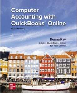 Test Bank for Computer Accounting with QuickBooks Online, 2nd Edition, Donna Kay, ISBN10: 1260888061, ISBN13: 9781260888065