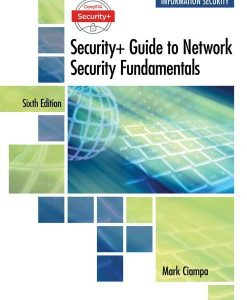 Solution Manual for CompTIA Security+ Guide to Network Security Fundamentals, 6th Edition, Mark Ciampa, ISBN-10: 1337288780, ISBN-13: 9781337288781