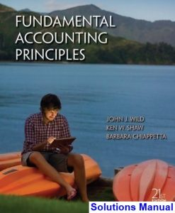 Fundamental Accounting Principles 21st Edition Wild Solutions Manual