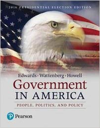 Test Bank for Government in America: People, Politics, and Policy, 17th Edition