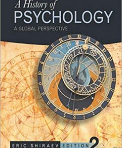 Test Bank for A History of Psychology: A Global Perspective Second Edition
