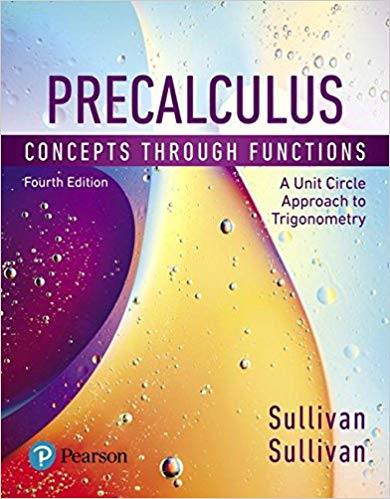 Test Bank for Precalculus: Concepts Through Functions, A Unit Circle Approach to Trigonometry 4th Edition by Sullivan