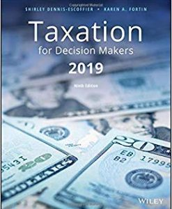 Test Bank for Taxation for Decision Makers, 2019 Edition 9th Edition