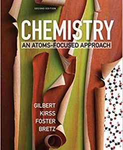 Solution Manual for Chemistry: An Atoms-Focused Approach (Second Edition) Second Edition