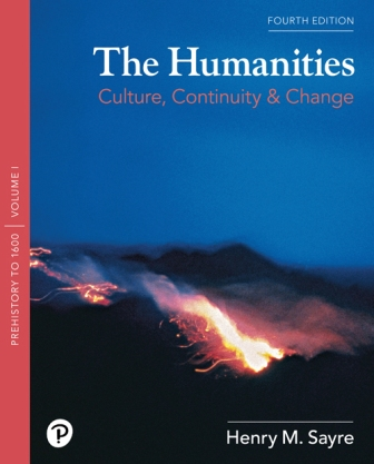 Test Bank for The Humanities: Culture, Continuity, and Change, Volume 1 4th Edition Sayre ISBN-10: 0134741536, ISBN-13: 9780134741536